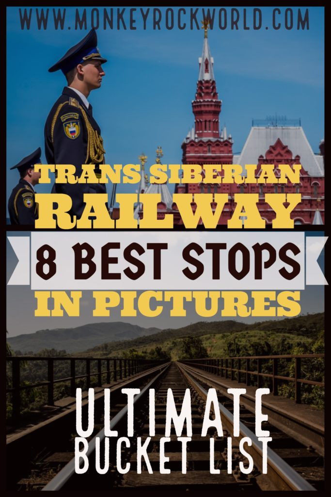 Trans Siberian 8 Best Stops in Pictures