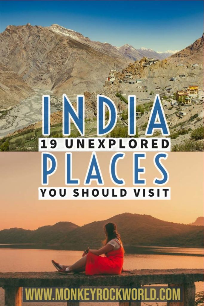 Get inspired to get off the beaten track and discover 19 Unexplored places in India that will amaze you. #Indiatravel